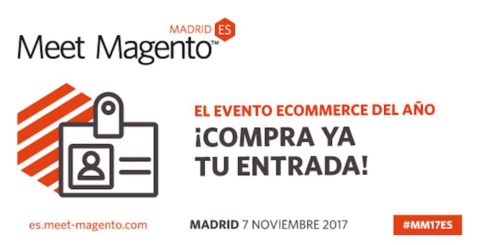 Compra tu entrada para el Meet Magento Spain 2017