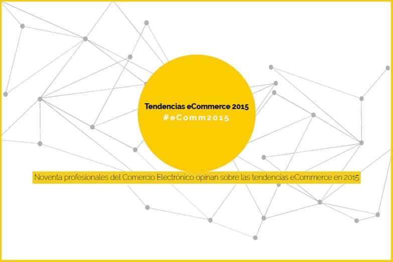 Estudio de tendencias de comercio electrónico 2015