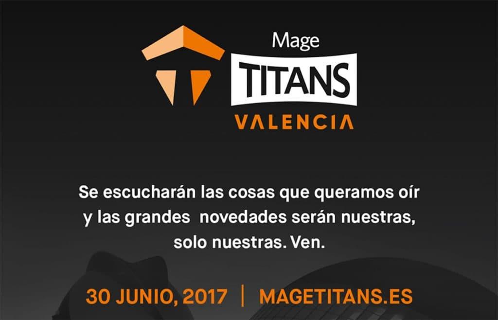 Evento Mage Titans 2017 en Valencia