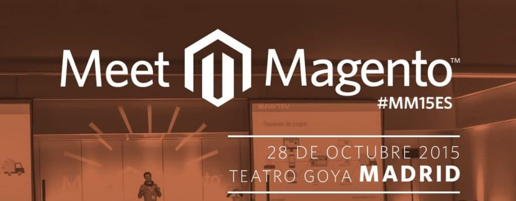 Evento eCommerce Meet Magento España 2015