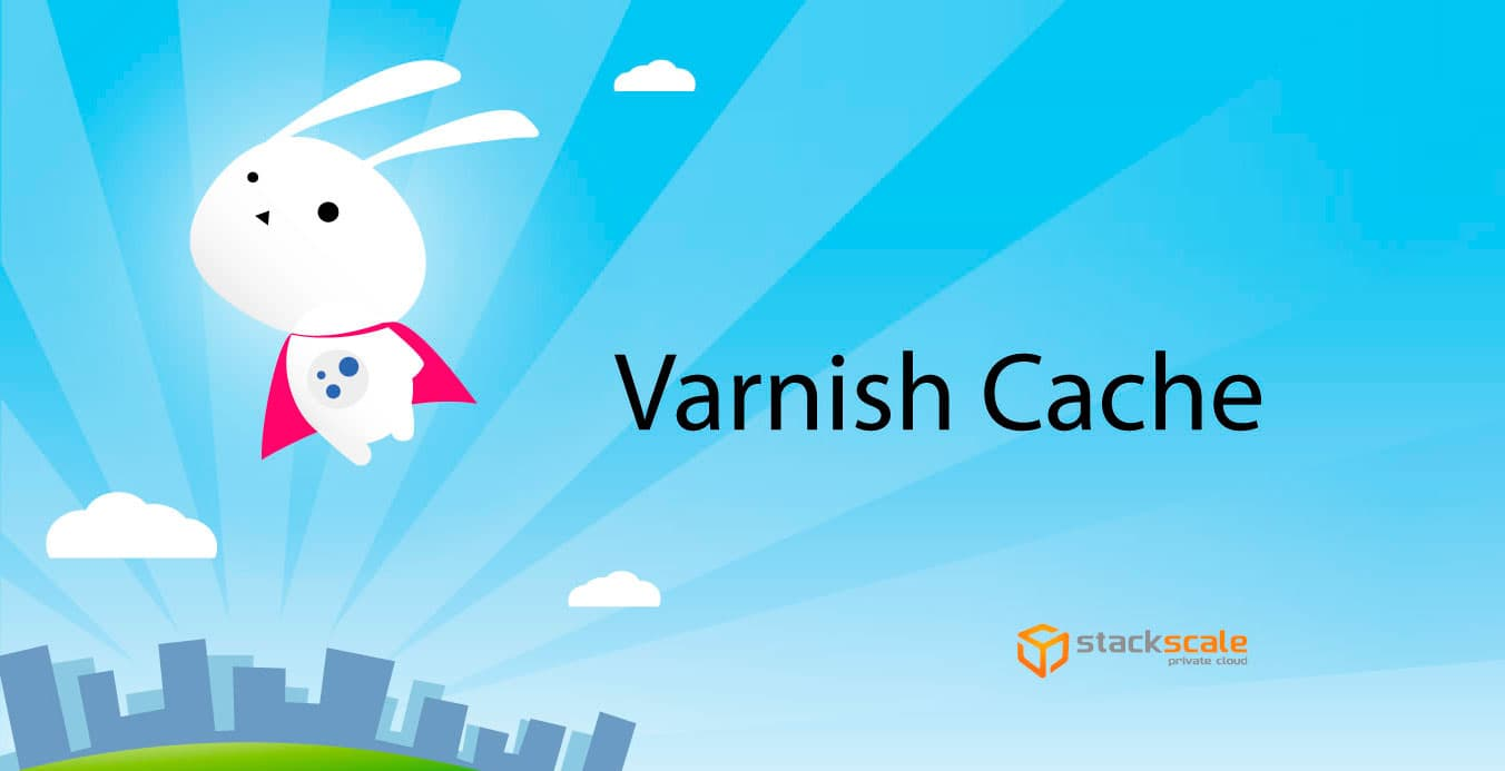 Varnish Cache en Stackscale