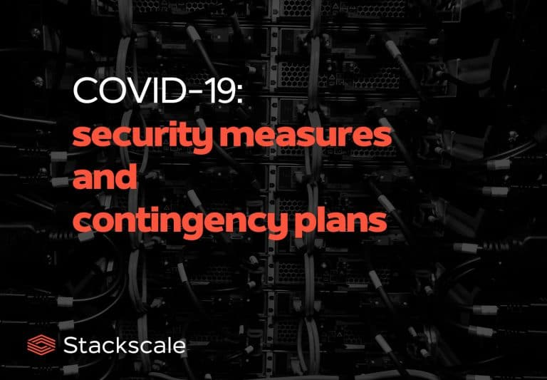 Contingency plans and security measures at Stackscale during the COVID-19 pandemic