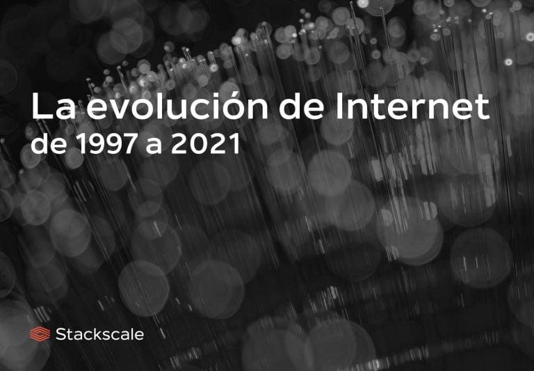 Evolución de Internet de 1997 a 2021